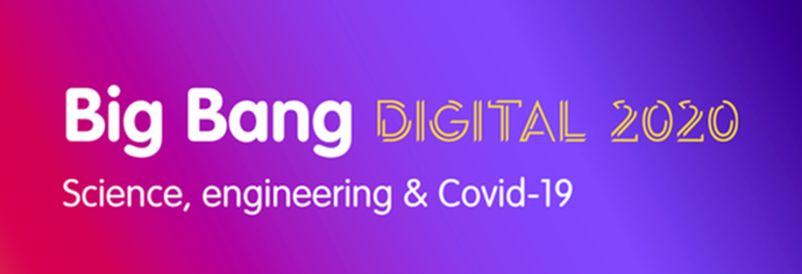 Big Bang Launches A STEM & COVID Digital Event