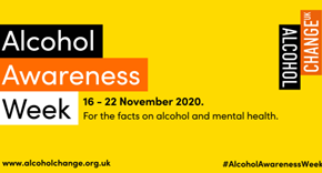 Alcohol Awareness Week - 16-22 November 2020