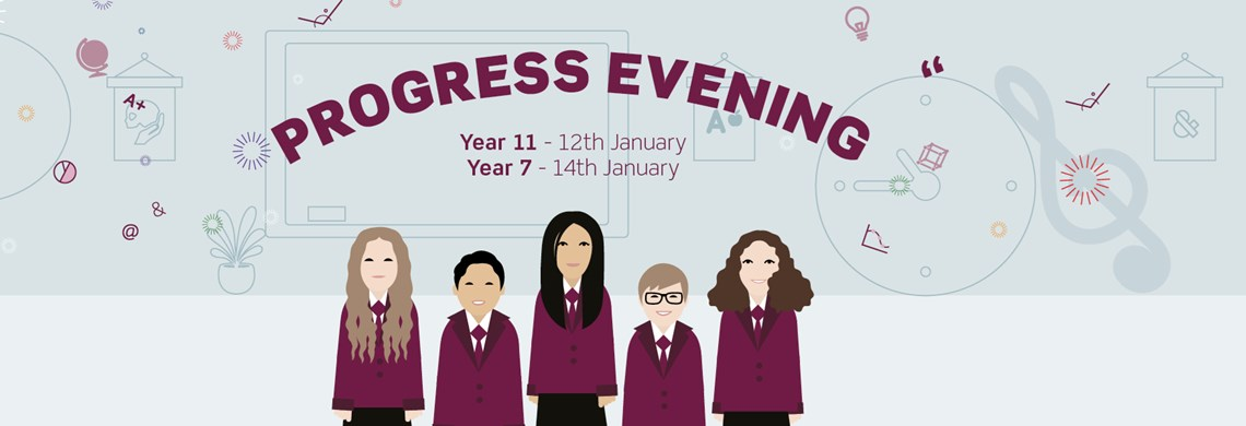 Progress Evening for Year 7 and Year 11 Students 2021