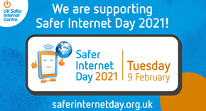 Safer Internet Day 2021 - 'An internet we trust: exploring reliability in the online world.'